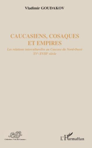 Couverture Caucasiens, cosaques et empires