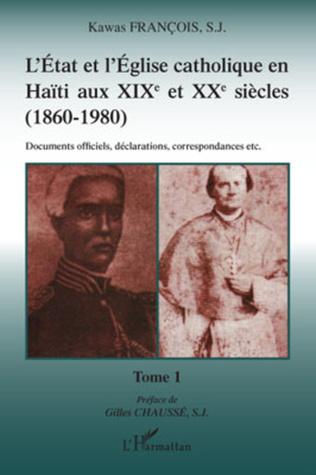 Couverture L'Etat et l'Eglise catholique en Haïti aux XIX et XXe siècles (1860-1980)