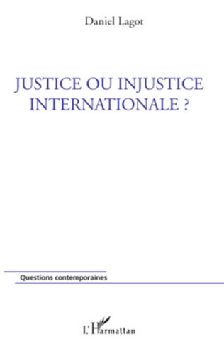 Couverture Justice ou injustice internationale ?