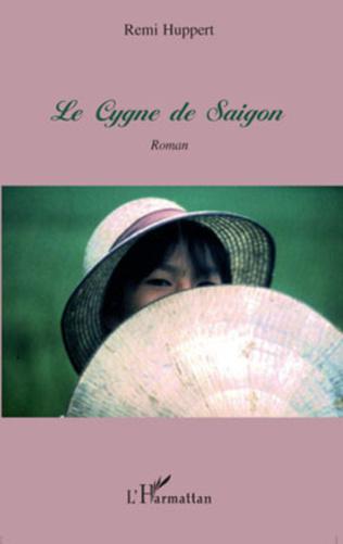 Couverture Le Cygne de Saigon