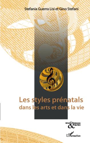 Couverture Les styles prénatals dans les arts et dans la vie