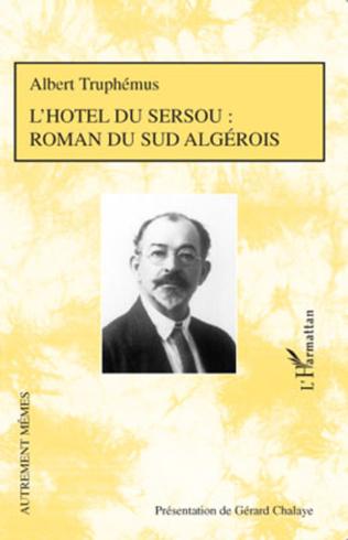 Couverture L'hôtel du sersou : roman du sud algérois