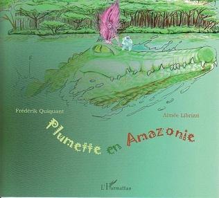 Couverture Plumette en Amazonie