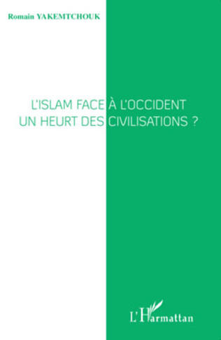 Couverture L'islam face à l'Occident