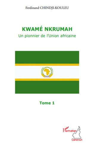 Couverture Kwamé Nkrumah (Tome 1)