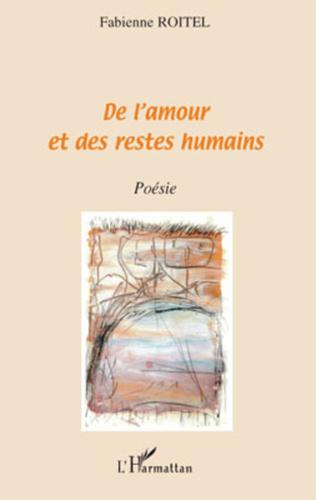 Couverture De l'amour et des restes humains