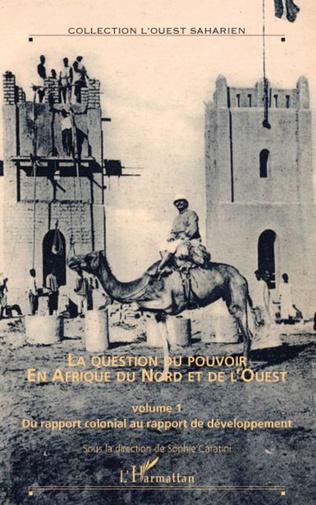 Couverture La question du pouvoir en Afrique du nord et de l'ouest