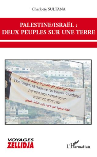 Couverture Palestine / Israël deux peuples sur une terre