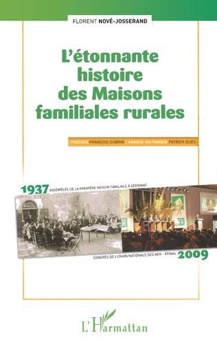 Couverture L'étonnante histoire des Maisons familiales rurales