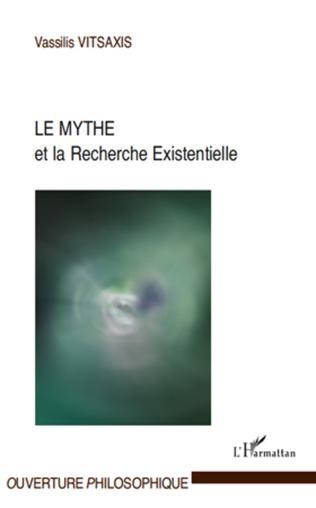 Couverture Le Mythe et la Recherche Existentielle