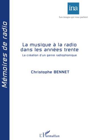 Couverture La musique à la radio dans les années trente