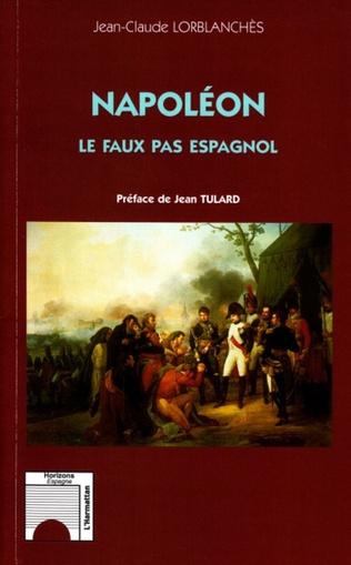Couverture Napoléon : le faux pas espagnol