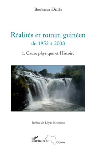 Couverture Réalités et roman guinéen de  1953 à  2003 Tome 1