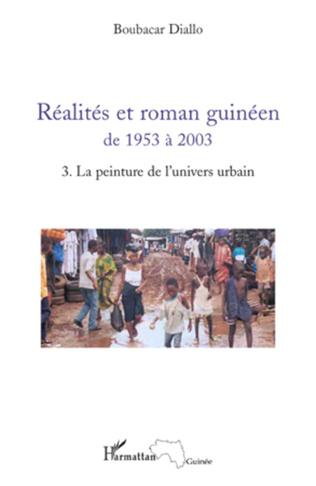 Couverture Réalités et roman guinéen de 1953 à 2003 T3