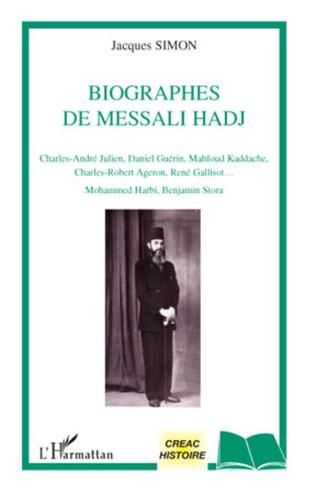 Couverture Biographes de Messali Hadj
