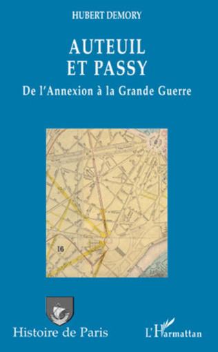 Couverture Auteuil et Passy, de l'Annexion à la Grande Guerre