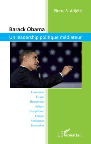 Couverture Barack Obama. Un leadership politique médiateur