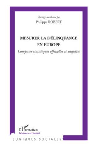 Couverture Mesurer la délinquance en Europe