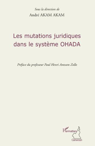 Couverture Les mutations juridiques dans le système OHADA