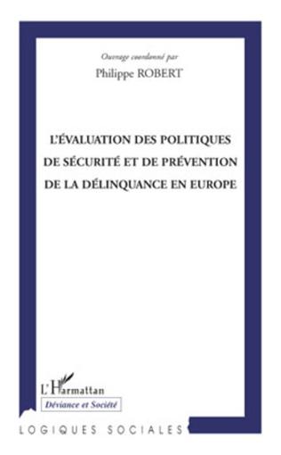 Couverture L'évaluation des politiques de sécurité et de prévention de la délinquance en Europe
