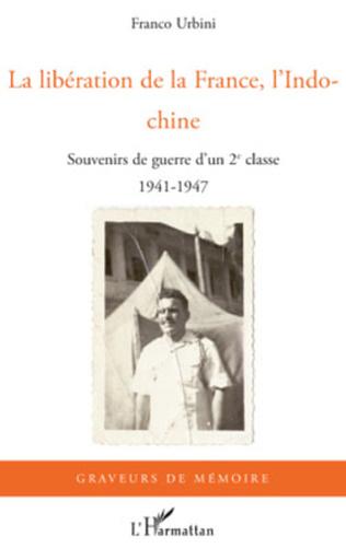 Couverture La libération de la France, l'Indochine