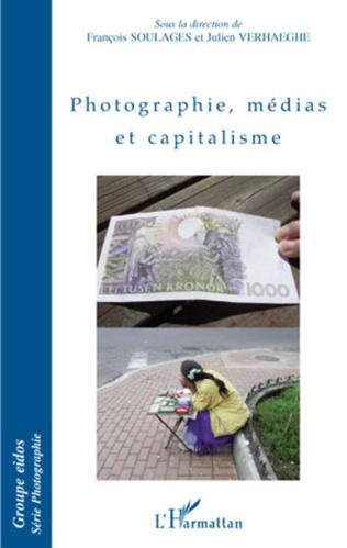 Couverture Photographie, médias et capitalisme