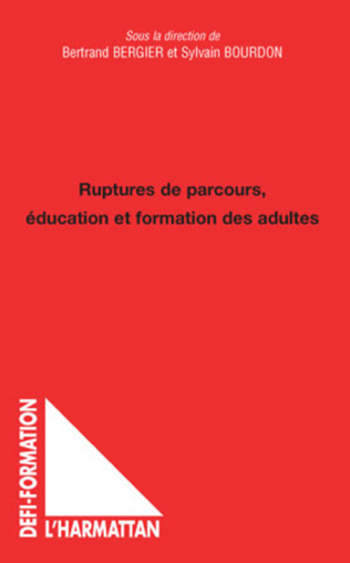 Couverture Ruptures de parcours, éducation et formation des adultes