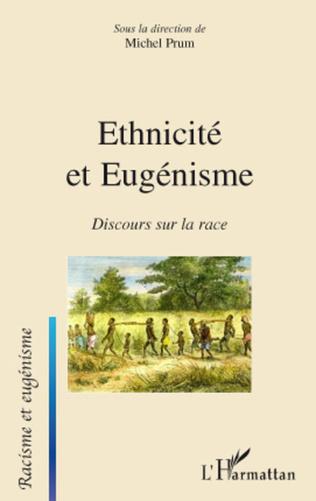 Couverture Ethnicité et Eugénisme