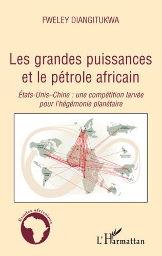 Couverture Les grandes puissances et le pétrole africain