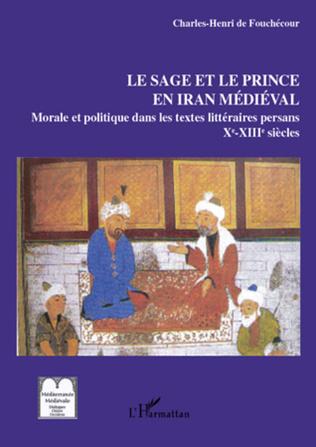 Couverture Le sage et le prince en Iran médiéval