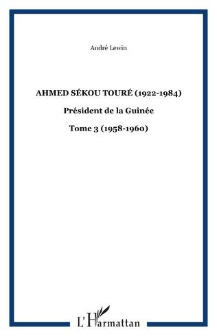 Couverture Ahmed Sékou Touré (1922-1984)