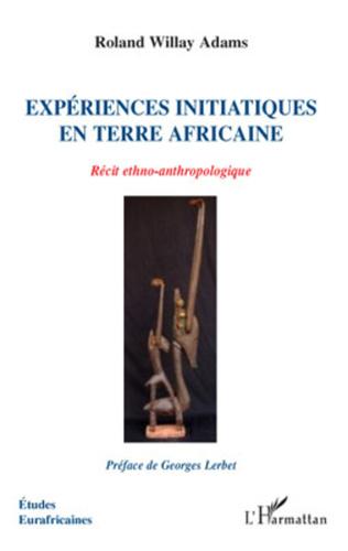 Couverture Expériences initiatiques en terre africaine