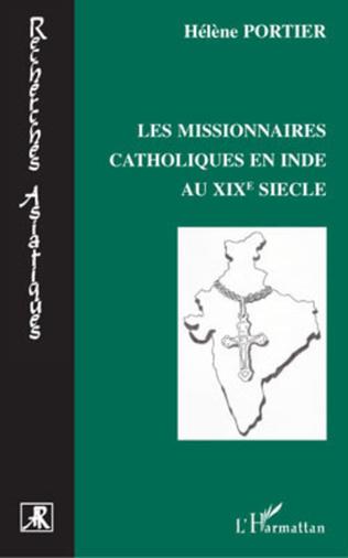 Couverture Les missionnaires catholiques en Inde au XIXe siècle