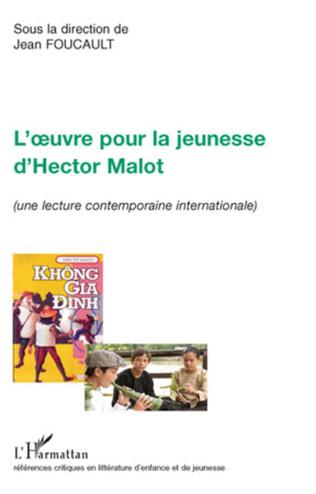 Couverture L'oeuvre pour la jeunesse d'Hector Malot