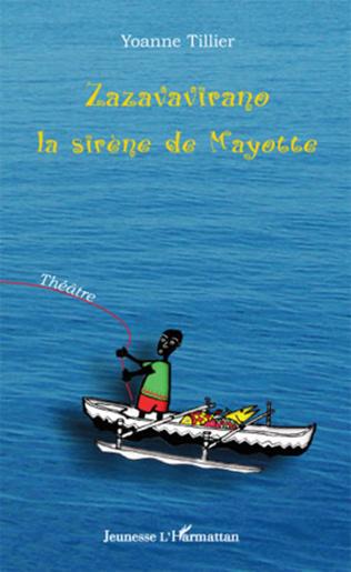 Couverture Zazavavirano, la sirène de Mayotte