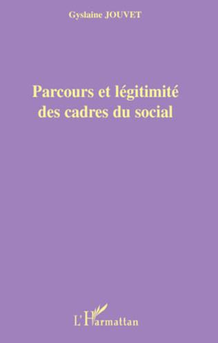 Couverture Parcours et légitimité des cadres du social