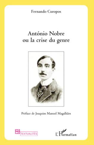 Couverture Antonio Nobre ou la crise du genre
