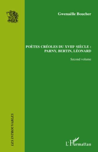 Couverture Poètes créoles du XVIII° siècle :