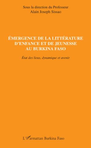 Couverture Emergence de la littérature d'enfance et de jeunesse au Burkina Faso
