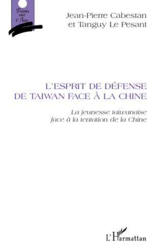 Couverture L'esprit de défense de Taiwan face à la Chine