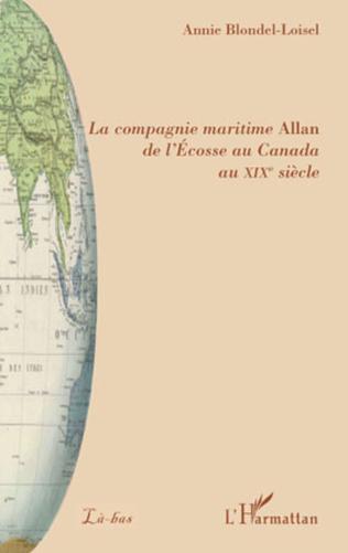 Couverture La compagnie maritime Allan de l'Ecosse au Canada au XIXe siècle