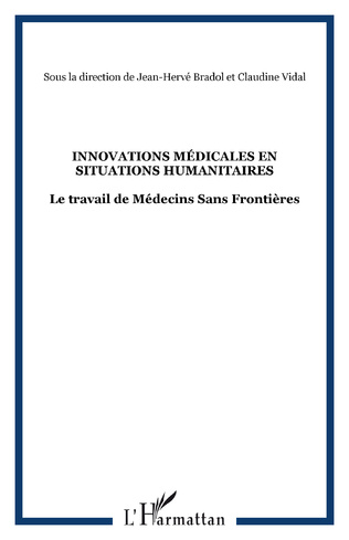Couverture Innovations médicales en situations humanitaires