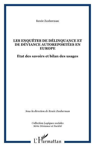 Couverture Les enquêtes de délinquance et de déviance autoreportées en Europe