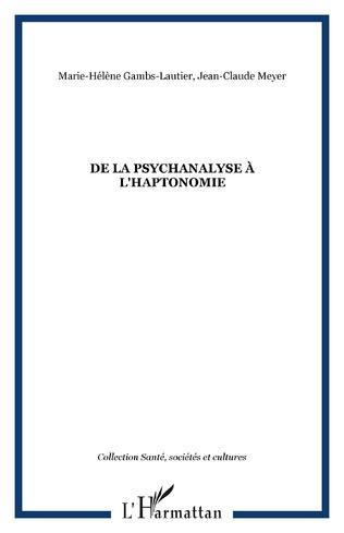 Couverture De la psychanalyse à l'haptonomie