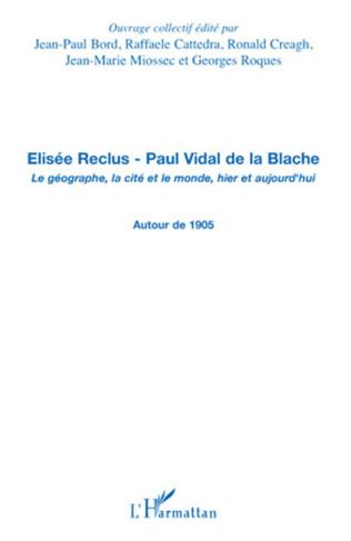 Couverture Elisée Reclus - Paul Vidal de la Blache
