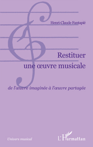 Couverture Restituer une oeuvre musicale