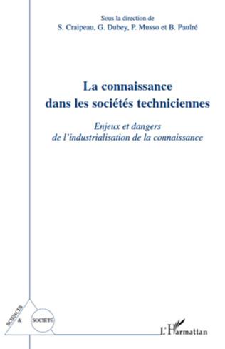 Couverture La connaissance dans les sociétés techniciennes