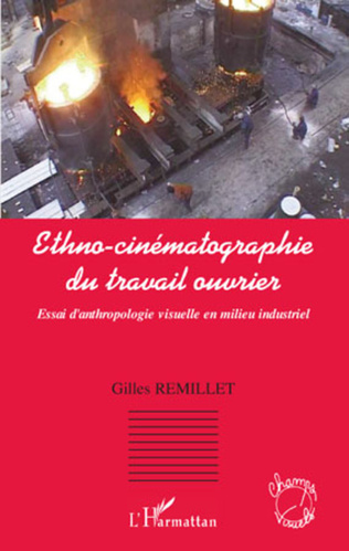 Couverture Ethno-cinématographie du travail ouvrier