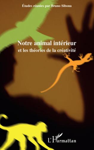 Couverture Notre animal intérieur et les théories de la créativité