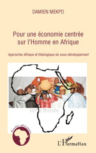 Couverture Pour une économie centrée sur l'Homme en Afrique